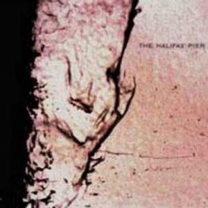 the halifax pier - the halifax pier (2000)